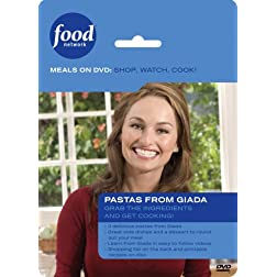 Food Network Meals on DVD: Shop, Watch, Cook! Pastas from Giada