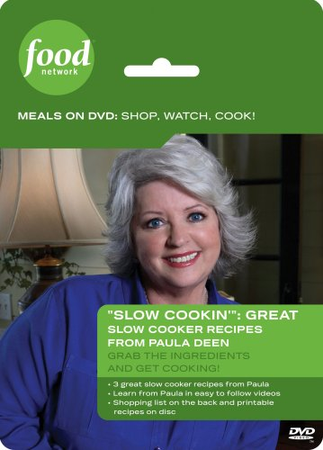 Food Network Meals on DVD: Shop, Watch, Cook! Slow Cookin': Slow Cooker Recipes from Paula Deen