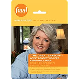 Food Network Meals on DVD: Shop, Watch, Cook! The Great Bakeoff: Great Dessert Recipes from Paula Deen