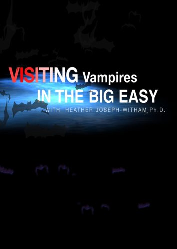 Visiting Vampires in the Big Easy