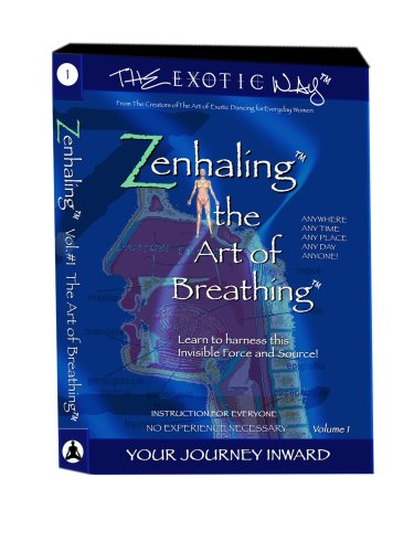 Zenhaling: The Art of Breathing