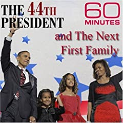 60 Minutes - The 44th President and The Next First Family (November 16, 2008)