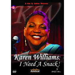 Karen Williams: I Need a Snack!