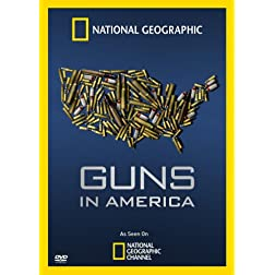 National Geographic: Guns in America