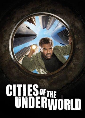 Cities of the Underworld: The Complete Season Three