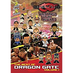The Best of Dragon Gate, Vol. 1: Wrestling's Future Revealed