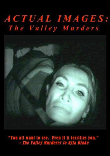 Actual Images: the Valley Murders