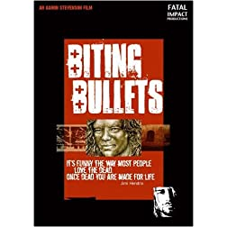 BITING BULLETS - Documentary Celebrating Death by Rock Excess!