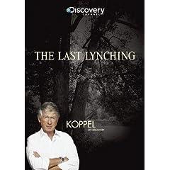 Koppel: The Last Lynching
