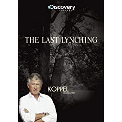Koppel: The Last Lynching