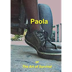 Paola or The Art of Survival