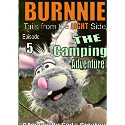 BURNNIE; Tails from the Light Side / The Camping Adventure