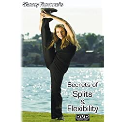 STACEY NEMOUR's Secrets of Splits & Flexibilty