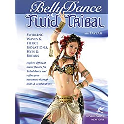 Fluid Tribal Bellydance: Swirling Waves, Fierce Isolations, Hits & Breaks