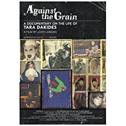 Against The Grain - Tara Dakides
