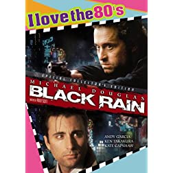 Black Rain 1989: I Love the 80's Edition