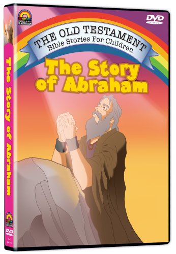 The Story of Abraham