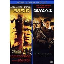 Basics/S.W.A.T.