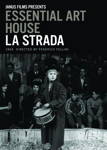 La Strada (1954) - Essential Art House