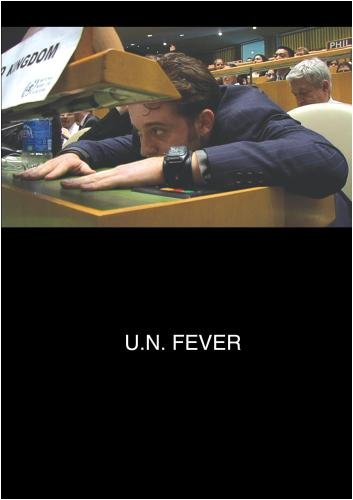 U.N. Fever (Institutional Use)