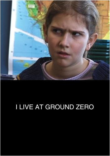 I Live at Ground Zero