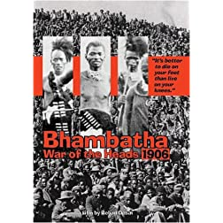 Bhambatha - War of the Heads 1906