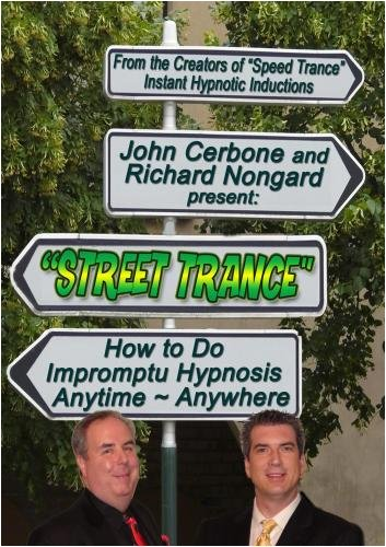 Street-Trance: How to Do Impromtu Hypnosis Anytime and Anyplace (2 DVD Set)