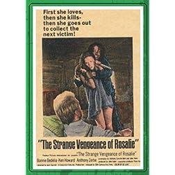 STRANGE VENGEANCE OF ROSALIE