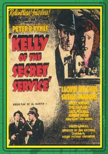 KELLY OF THE SECRET SERVICE