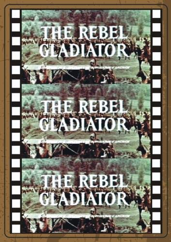 REBEL GLADIATOR