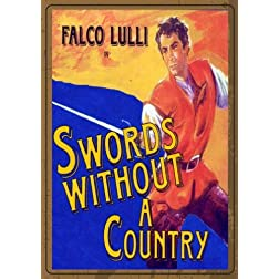 SWORDS WITHOUT A COUNTRY