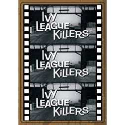 IVY LEAGUE KILLERS