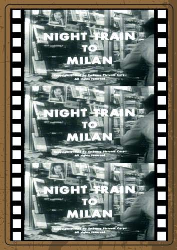 NIGHT TRAIN TO MILAN