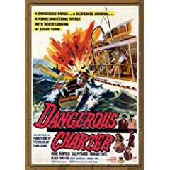 DANGEROUS CHARTER