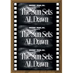 THE SUN SETS AT DAWN