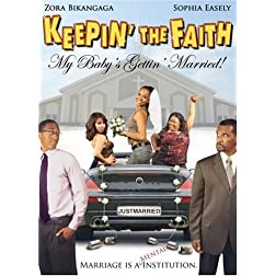 Keepin the Faith: My Baby's Gettin Married (Ws)