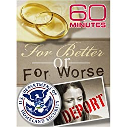 60 Minutes - For Better or For Worse (November 23, 2008)