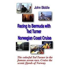 Racing to Bermuda with Ted Turner & Norwegian Coast Cruise