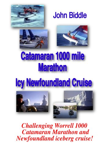 Catamaran 1000 Mile Marathon & Icy Newfoundland Cruise