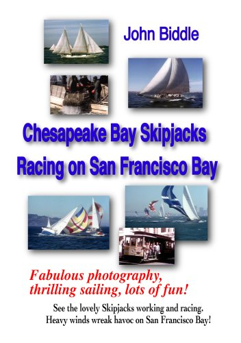 Chesapeake Bay Skipjacks & Racing on San Francisco Bay