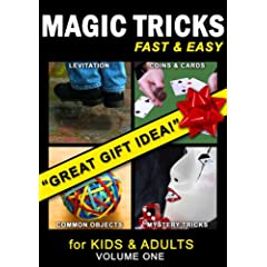 Magic Tricks Fast & Easy: For Kids and Adults, Vol. 1