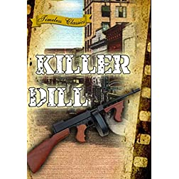 Killer Dill (1947) [Remastered Edition]