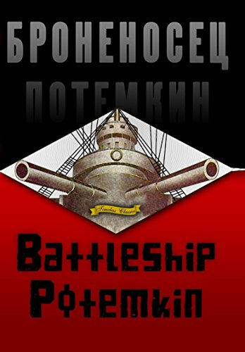Battleship Potemkin (1925) [Remastered Edition]