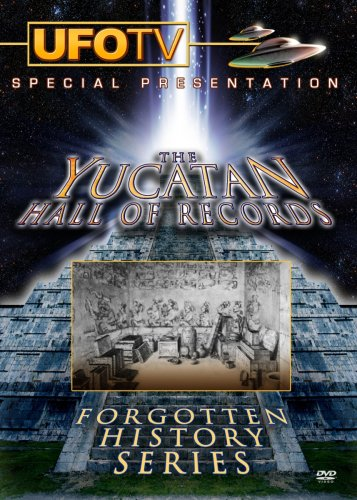 Forgotten History Series: The Yucatan Hall Of Records