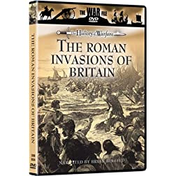 The History of Warfare: The Roman Invasions of Britain