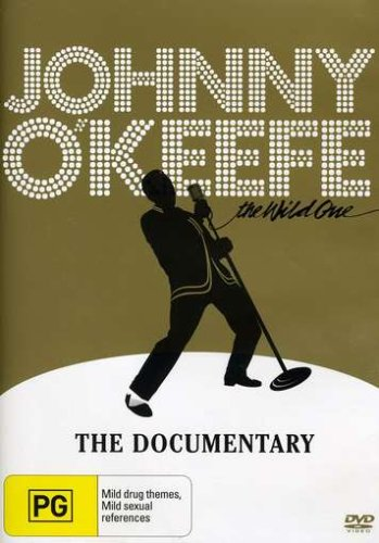 Johnny O'Keefe: the Wild One-the Documentary