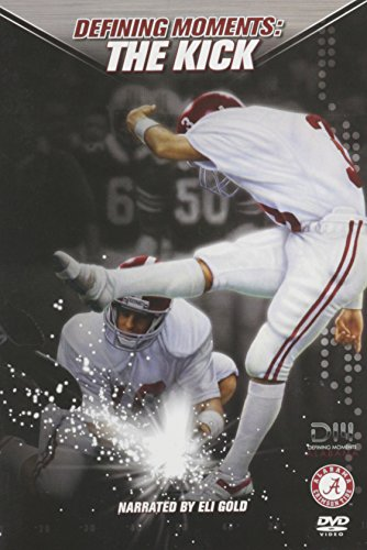 Defining Moments: Alabama - The Kick