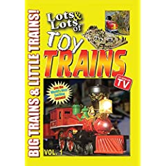 Lots and Lots of Toy Trains Volume 1 DVD Movie