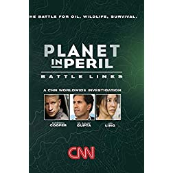 Planet in Peril: Battle Lines