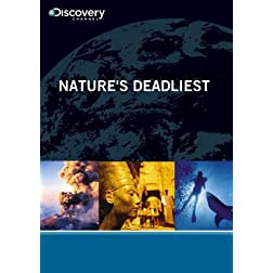 Nature's Deadliest